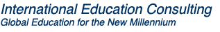International Education Consulting – Global Education for the New Millenium